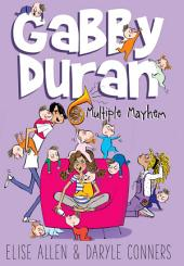 Gabby Duran: Multiple Mayhem