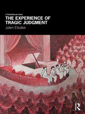 The Experience of Tragic Judgment