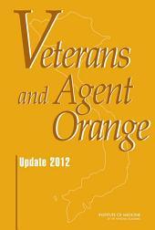Veterans and Agent Orange:: Update 2012
