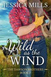 Wild as the Wind: A Dirt Road Country Romance