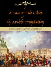 A Tale of Two Cities in Arabic Translation