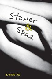 Stoner & Spaz: Book 1