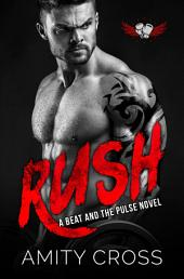Rush: (#9 The Beat and The Pulse)