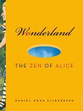 Wonderland: The Zen of Alice