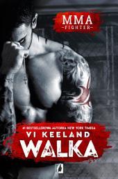 MMA fighter. Walka