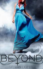 Beyond: Volume 1
