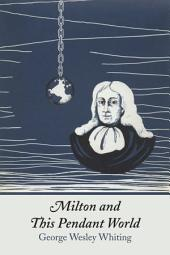 Milton and This Pendant World