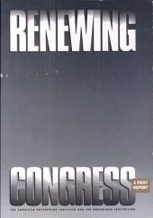 A First Report of the Renewing Congress Project