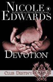 Devotion: A Club Destiny Novel