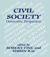 Civil Society: Democratic Perspectives