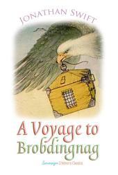 A Voyage to Brobdingnag