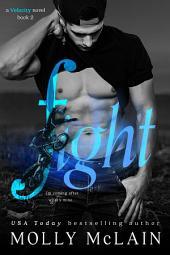 Fight (Velocity, #2)