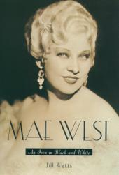 Mae West: An Icon in Black and White