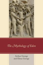 The Mythology of Eden