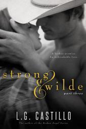 Strong & Wilde: Part Three