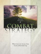 The Secret Science of Combat Strategy: Plan for the Elimination of Poverty
