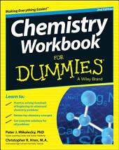 Chemistry Workbook For Dummies: Edition 2