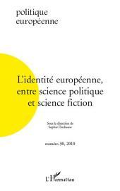L'identité européenne entre science politique et science fiction
