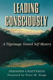 Leading Consciously