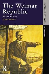 The Weimar Republic: Edition 2