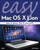 Easy Mac OS X Lion: Edition 2