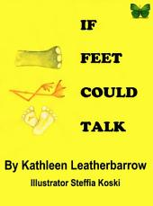If Feet Could Talk