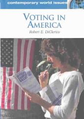 Voting in America: A Reference Handbook