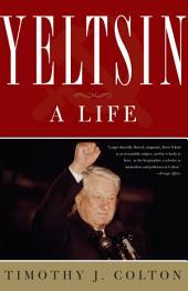 Yeltsin: A Life