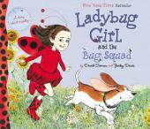 Ladybug Girl and the Bug Squad