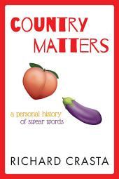 Country Matters: A Libertarian View of Sexual Words and Slang