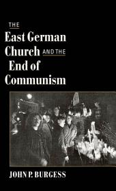 The East German Church and the End of Communism