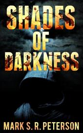 Shades Of Darkness: A Thriller Novel (Central Division Series, Book 4)