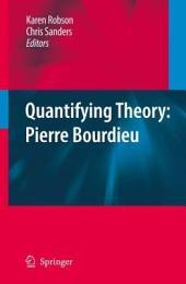 Quantifying Theory: Pierre Bourdieu