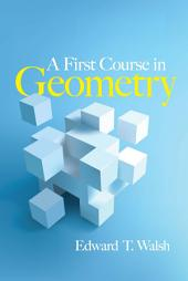 A First Course in Geometry