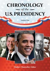 Chronology of the U.S. Presidency [4 volumes]