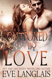 Outfoxed By Love: Kodiak Point #2
