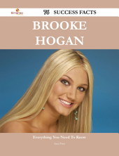 Brooke Hogan 76 Success Facts - Everything you need to know about Brooke Hogan
