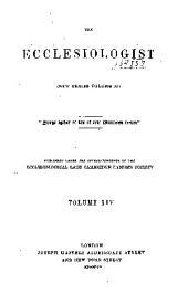 The Ecclesiologist: Volume 11; Volume 14