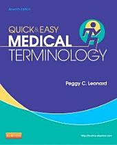 Quick & Easy Medical Terminology: Edition 7