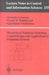 Hierarchical Nonlinear Switching Control Design with Applications to Propulsion Systems