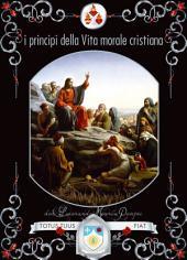 I principi della vita morale cristiana
