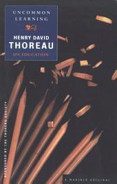 Uncommon Learning: Thoreau on Education