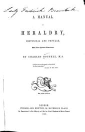 A manual of heraldry, historical and popular