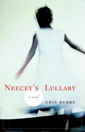 Neecey's Lullaby: A novel