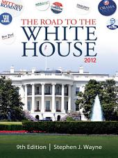 The Road to the White House 2012: Edition 9