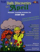 Daily Discoveries for APRIL (ENHANCED eBook): Thematic Learning Activities for Every Day