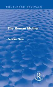 The Roman Mother (Routledge Revivals)