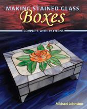 Making Stained Glass Boxes