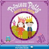 Princess Patty Meets Her Match: A Hyperion Read-Along