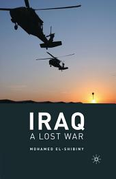 Iraq: A Lost War